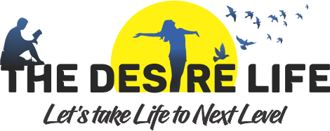 The Desire Life – Let's Take life to Next Level